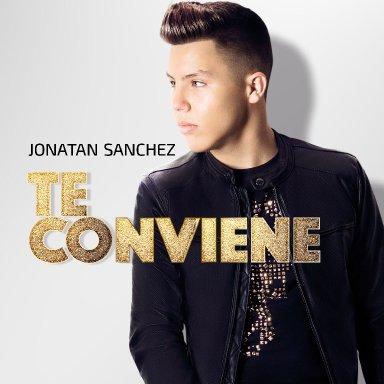 """Nuevo Cencillo de  Jonatan Sánchez """"Te conviene"""""""